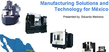 Manufacturing Solutions and Technology for Mexico